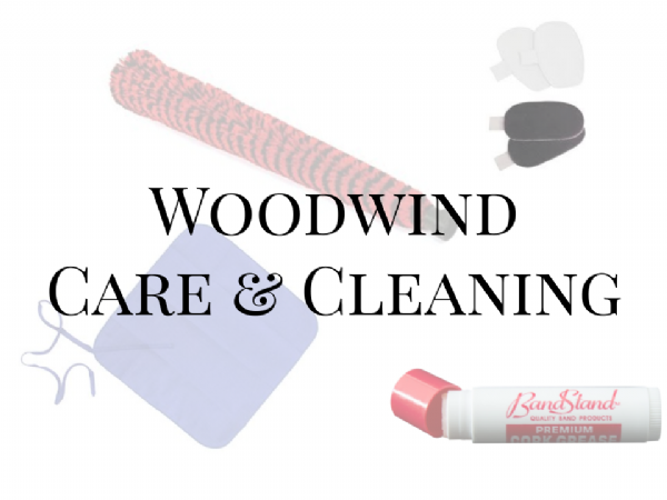 Woodwind Care & Cleaning